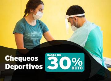 30% dcto en Chequeos Deportivos